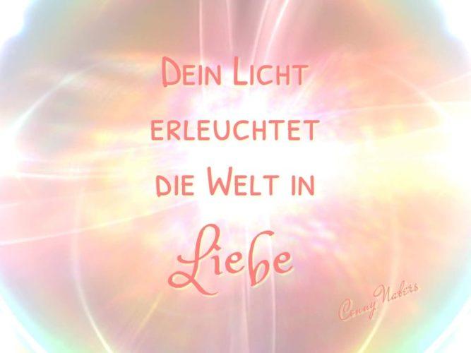 Dein Licht erleuchtet die Welt